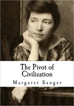 Margaret Sanger, Founder of Planned Parenthood, In Her Own Words: On Charity to thePoor