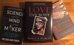 3 New Important Apologetic Books (And All By Women) on Science, the Body & New Testament