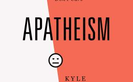 "Dealing with ""Apatheism"" & Understanding the Joy of New Creation (Book Reviews)"